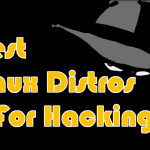Best Linux Distros For Hacking
