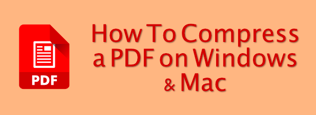 Compress PDF Featured Cómo comprimir un PDF en Windows y Mac