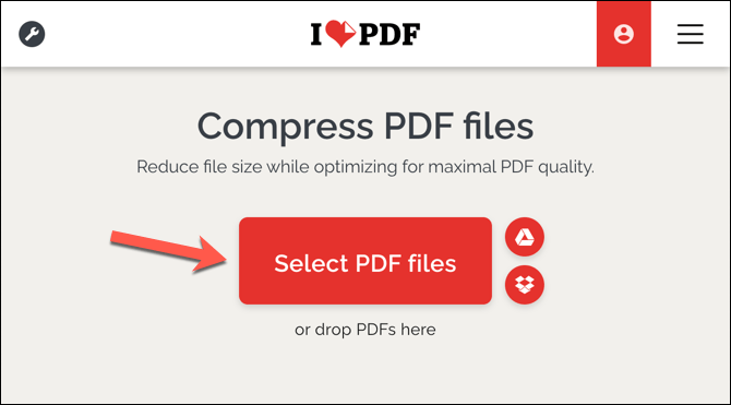 I Love PDF Select Files Cómo comprimir un PDF en Windows y Mac